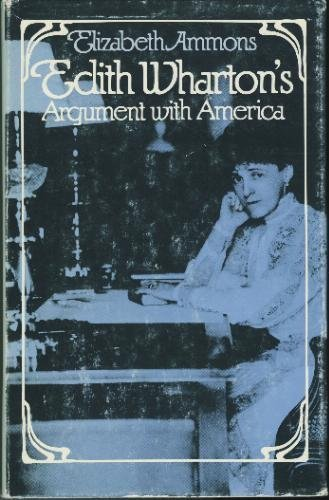 9780820305134: Edith Wharton's Argument With America