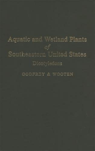 9780820305325: Aquatic and Wetland Plants of Southeastern United States: Dicotyledons