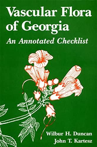 Vascular Flora of Georgia (Paperback): Wilbur H. Duncan