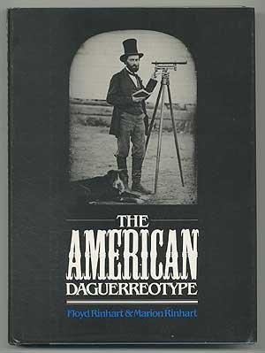 The American Daguerreotype: Rinhart, Floyd and Marion