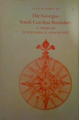 9780820305912: The Georgia-South Carolina Boundary: A Problem in Historical Geography