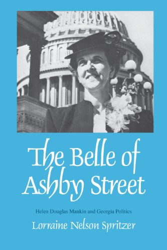 The Belle of Ashby Street: Helen Douglas and Georgia Politics