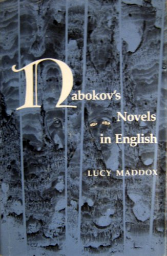Nabokov's Novels in English: Maddox, Lucy