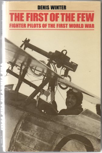 9780820306421: First of the Few: Fighter Pilots of the First World War