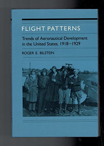 Flight Patterns: trends of aeronautical development in the United States, 1918 - 1929.