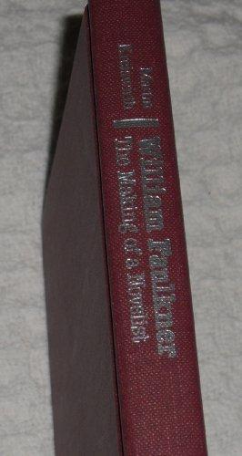 9780820306728: William Faulkner: The Making of a Novelist