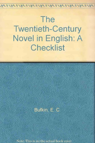 The Twentieth-Century Novel in English a checklist.