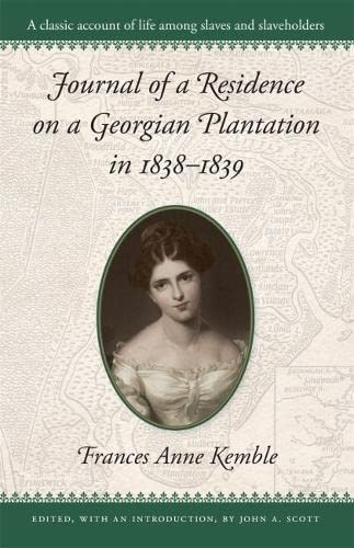 9780820307077: Journal of a Residence on a Georgian Plantation in 1838–1839 (Brown Thrasher Books Ser.)