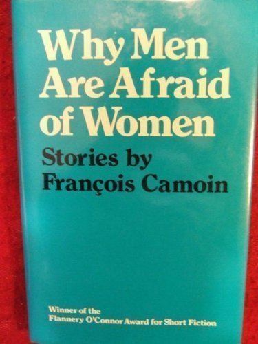 9780820307220: Why Men Are Afraid of Women: Stories (Flannery O'Connor Award for Short Fiction Ser.)