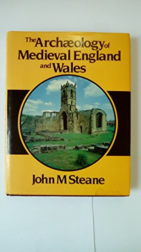 Archaeology Medieval England: STEANE