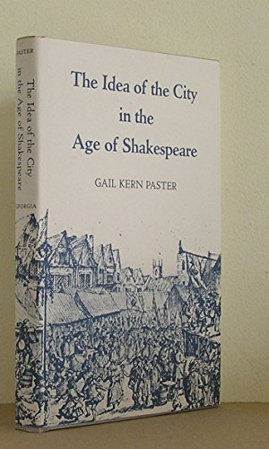 9780820307855: The Idea of the City in the Age of Shakespeare