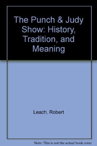 9780820308005: The Punch & Judy Show: History, Tradition, and Meaning