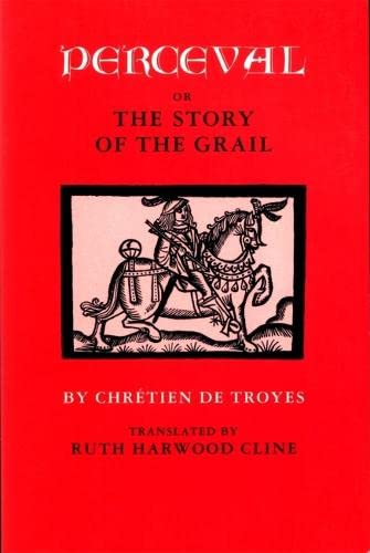 Perceval; or, The Story of the Grail: Troyes, Chrà tien