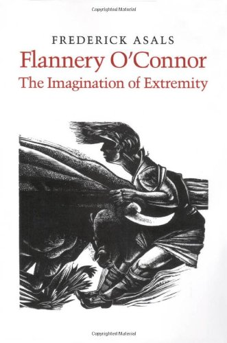 9780820308395: Flannery O'Connor: The Imagination of Extremity