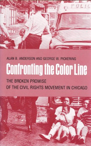 9780820308425: Confronting the Color Line: The Broken Promise of the Civil Rights Movement in Chicago