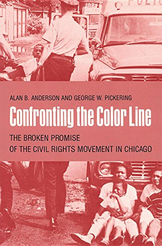9780820308432: Confronting the Color Line: The Broken Promise of the Civil Rights Movement in Chicago