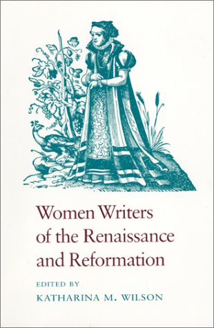 9780820308654: Women Writers of the Renaissance and Reformation