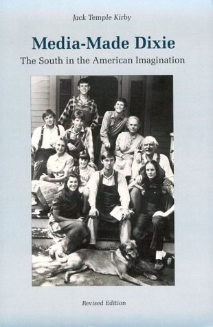 9780820308852: Media-Made Dixie: The South in the American Imagination