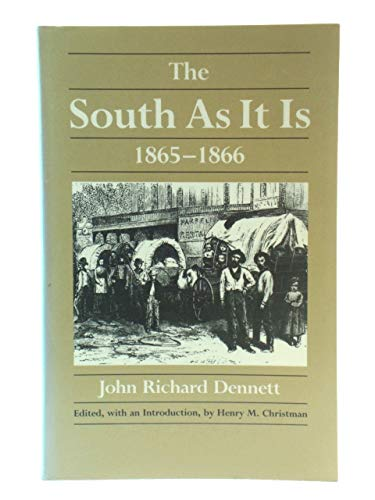 9780820308876: The South As It Is, 1865-1866