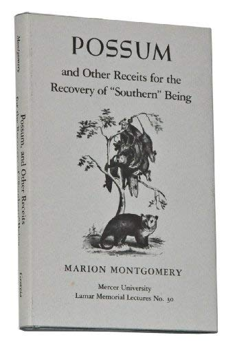 Possum, and Other Receipts for the Recovery: Montgomery, Marion