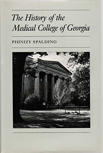 9780820309286: The History of the Medical College of Georgia