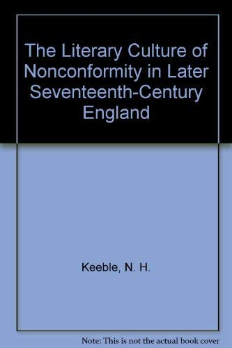 9780820309514: The Literary Culture of Nonconformity in Later Seventeenth-Century England