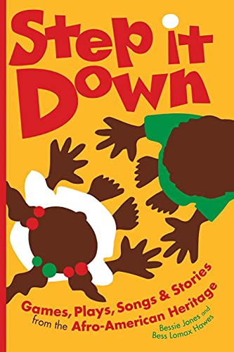 9780820309606: Step It Down: Games, Plays, Songs, and Stories from the Afro-American Heritage (Brown Thrasher Books Ser.)