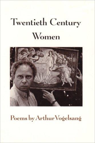 Twentieth Century Women.: Arthur Vogelsang.