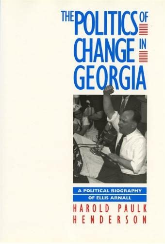 9780820310053: Georgia Governors in an Age of Change: From Ellis Arnall to George Busbee