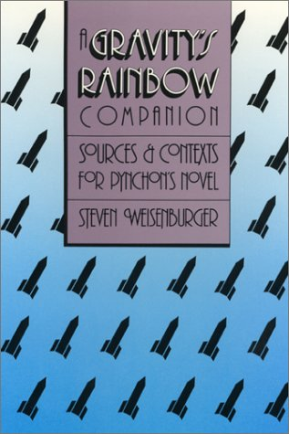 """9780820310268: A """"Gravity's Rainbow"""" Companion: Sources and Contexts for Pynchon's Novel"""