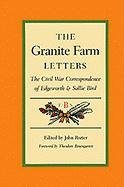 9780820310428: The Granite Farm Letters: The Civil War Correspondence of Edgeworth and Sallie Bird
