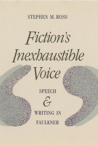 9780820310459: Fiction's Inexhaustible Voice: Speech and Writing in Faulkner