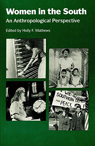 Women in the South: An Anthropological Perspective (Southern Anthropological Society Proceedings)