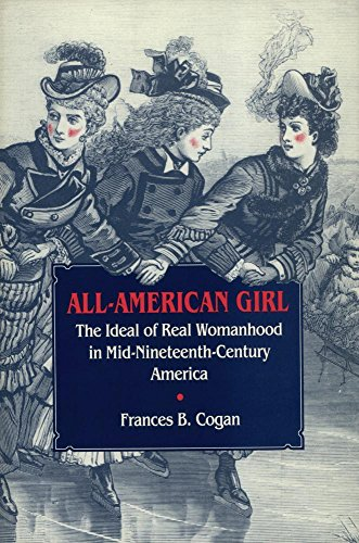 9780820310633: All-American Girl: The Ideal of Real Womanhood in Mid-Nineteenth-Century America
