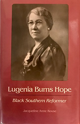 9780820310824: Lugenia Burns Hope: Black Southern Reformer