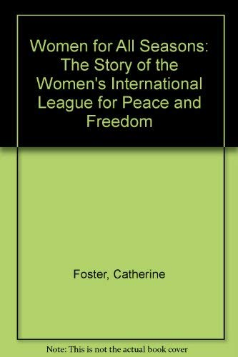 9780820310923: Women for All Seasons: Story of the Women's International League for Peace and Freedom