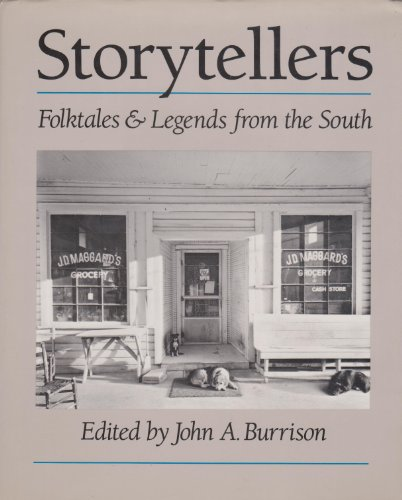 Storytellers Folktales & Legends from the South: John A. Burrison, Editor