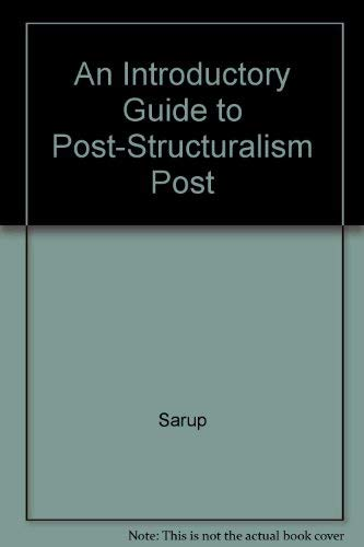 9780820311296: An Introductory Guide to Post-Structuralism Post