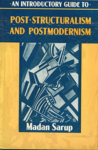 9780820311302: An Introductory Guide to Post-Structuralism and Postmodernism