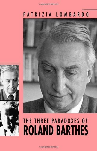 9780820311395: The Three Paradoxes of Roland Barthes