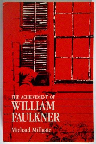 9780820311425: The Achievement of William Faulkner