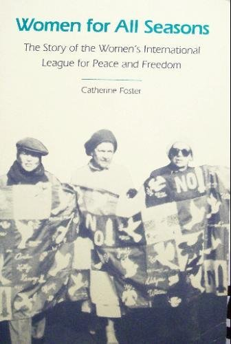 9780820311470: Women for All Seasons: Story of the Women's International League for Peace and Freedom
