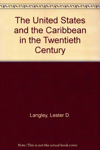 9780820311548: United States and the Caribbean in the Twentieth Century