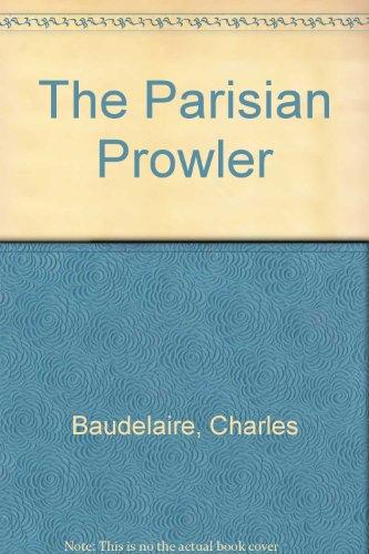 9780820311623: The Parisian Prowler/Le Spleen De Paris, Petits Poemes En Prose