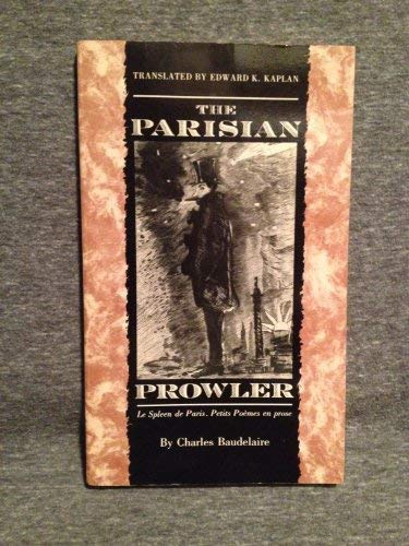 9780820311630: The Parisian Prowler (English and French Edition)