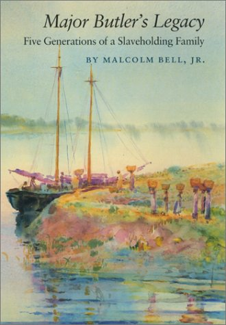 9780820311777: Major Butler's Legacy: Five Generations of a Slaveholding Family