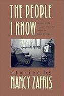 The People I Know (Flannery O'Connor Award for Short Fiction Ser.): Zafris, Nancy