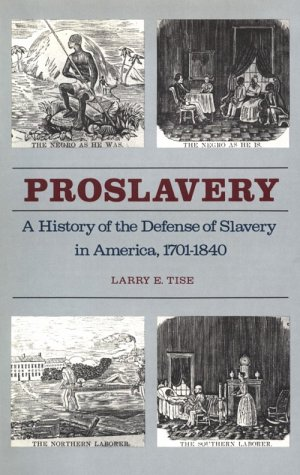 9780820312286: Proslavery: History of the Defence of Slavery in America, 1701-1840