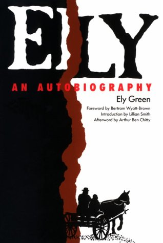 ELY: AN AUTOBIOGRAPHY: Green, Ely