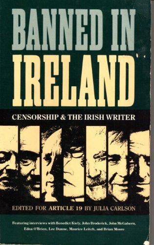 9780820312354: Banned in Ireland: Censorship & the Irish Writer: Censorship and the Irish Writer